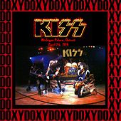 Michigan Palace, Detroit, April 7th, 1974 (Doxy Collection, Remastered, Live on Fm Broadcasting) von KISS