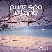 Pure Spa Island, Vol. 3 (Best SPA & Relaxing Music) by Various Artists