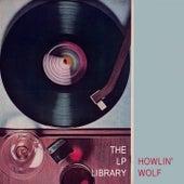 The Lp Library von Howlin' Wolf