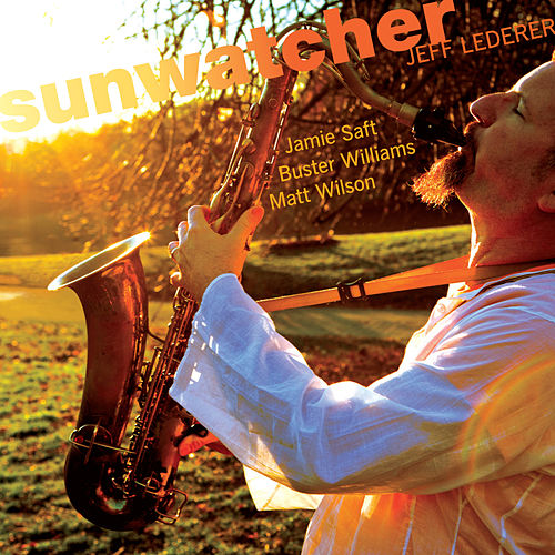 Sunwatcher by Jeff Lederer