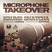Microphone Takeover - Single by Krumbsnatcha
