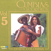Cumbias Con Acordeón Desde Colombia, Vol. 5 by Various Artists