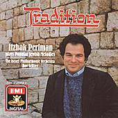 Tradition: Itzhak Perlman Plays Popular Jewish Melodies by Itzhak Perlman