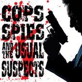 Cops, Spies and the Usual Suspects by TMC Movie Tunez