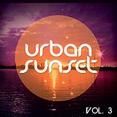 Urban Sunset, Vol. 3 (Relaxed Urban Chill Out Tunes ) by Various Artists