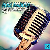 Rose Maddox and Country Sounds, Vol. 3 by Rose Maddox