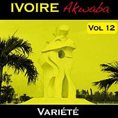 Ivoire Akwaba, vol. 12 (Variété) by Various Artists