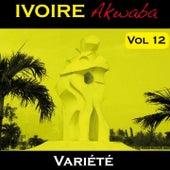 Ivoire Akwaba, vol. 12 (Variété) by Various Artists