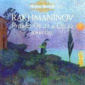 Rakhmaninov Preludes Op. 23 & Op.32 by John Lill