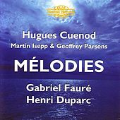 Fauré and Duparc: Mélodies by Hugues Cuenod