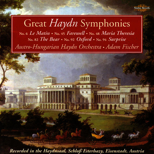 Great Haydn Symphonies by Austro-Hungarian Haydn Orchestra