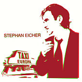 Taxi Europa by Stephan Eicher