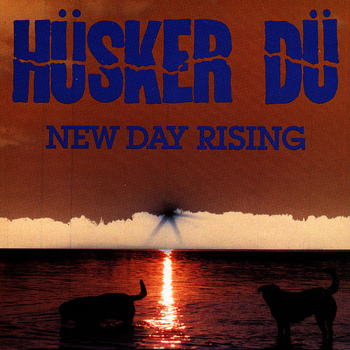 New Day Rising by Husker Du