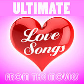 Ultimate Love Songs from the Movies by TMC Movie Tunez