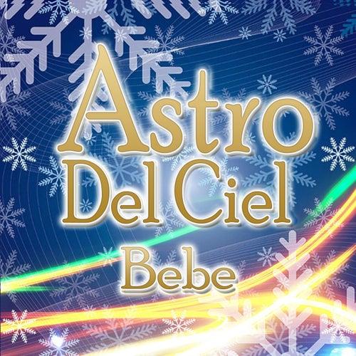 Astro del ciel by Bebe