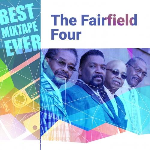 Best Mixtape Ever: The Fairfield Four by The Fairfield Four