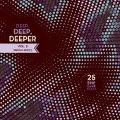 Deep, Deep, Deeper, Vol. 3 (25 Deep Club Beats) by Various Artists