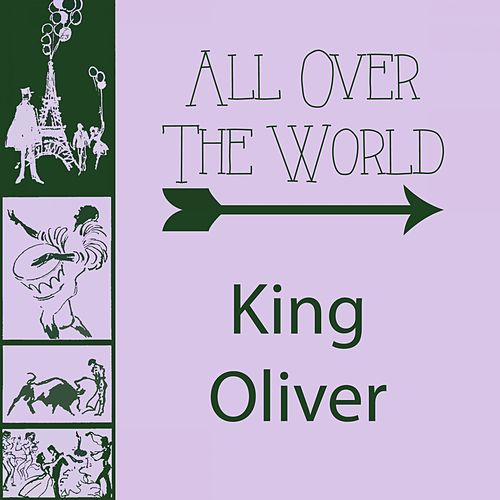 All Over The World by King Oliver