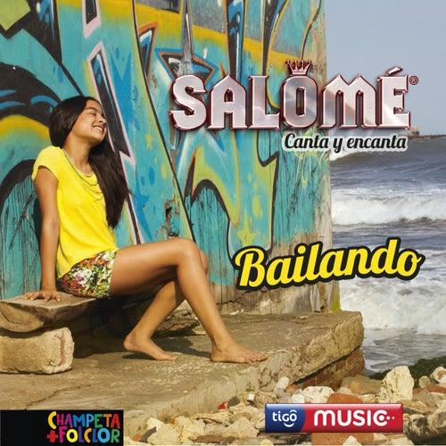 Bailando by Salome