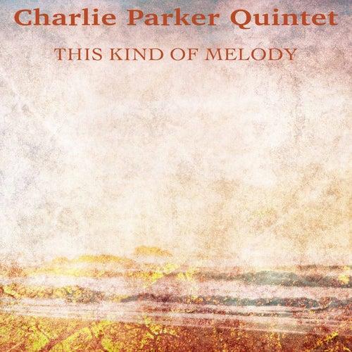 This Kind of Melody (Remastered) von Charlie Parker