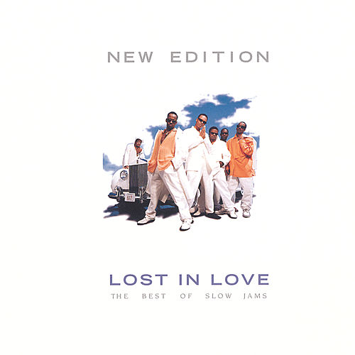 Lost In Love: The Best Of Slow Jams by New Edition