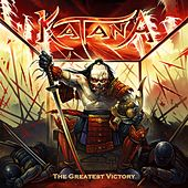 The Greatest Victory by Katana