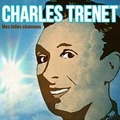 Mes folles chansons by Charles Trenet