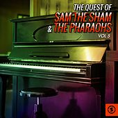 The Quest of Sam the Sham & the Pharaohs, Vol. 5 by Sam The Sham & The Pharaohs
