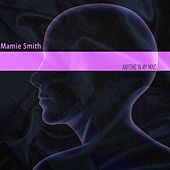 Anytime in My Mind von Mamie Smith