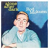 Alone After Dark by Rod McKuen