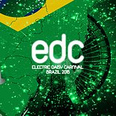 Edc: Electric Daisy Carnival (Brasil 2015) by Various Artists