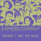 Express Yourself von Booker T. & The MGs