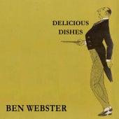 Delicious Dishes von Ben Webster