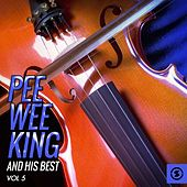 Pee Wee King and His Best, Vol. 5 by Pee Wee King