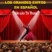 Los Grandes Exitos en Espanol by Nicola Di Bari