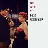 Be With Me von Ben Webster