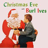 Christmas Eve with Burl Ives by Burl Ives
