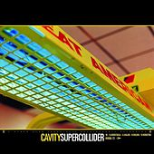 Supercollider by Cavity