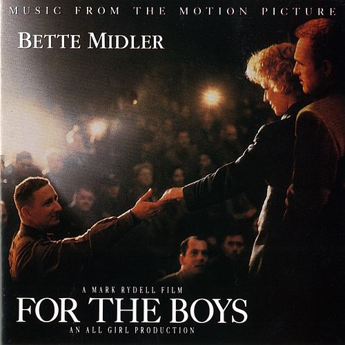 For the Boys by Bette Midler