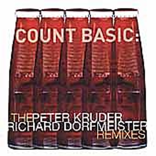 Count Basic: The Peter Kruder & Richard Dorfmeister Remixes by Kruder & Dorfmeister