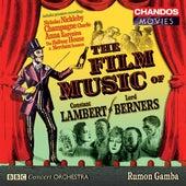 LAMBERT / BERNERS: Film Music - Merchant Seamen Suite / Anna Kar by Various Artists