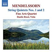 MENDELSSOHN: String Quintets (Complete) by Danilo Rossi