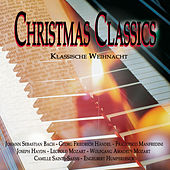 Christmas Classics - Klassische Weihnacht by Various Artists