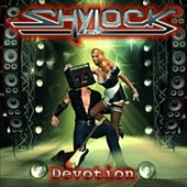 Devotion by Shylock