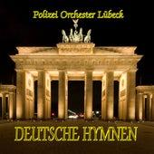Deutsche Hymnen by Lübecker Polizeiorchester und die Starlets