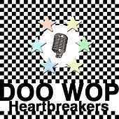Doo Wop Heartbreakers by Various Artists