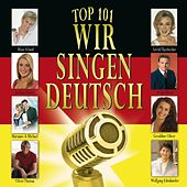 Top 101 Wir singen deutsch Vol. 2 by Various Artists