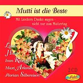 Mutti ist die Beste by Various Artists