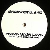 Prove your Love (Club-Edition) by Groovestylerz