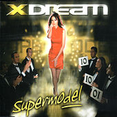 Supermodel by X-Dream